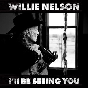 Willie Nelson - I'll Be Seeing You