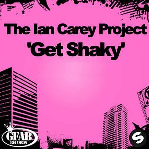 The Ian Carey Project – Get Shaky (Studio Acapella)