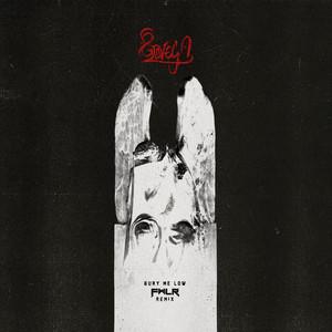 Bury Me Low (FWLR Remix)