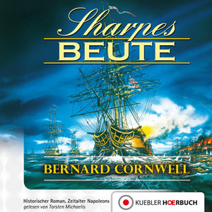 Sharpes Beute (Episode 5) Audiobook