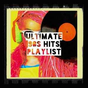 Ultimate 90s Hits Playlist album