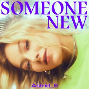 Astrid S – Someone New (Studio Acapella)
