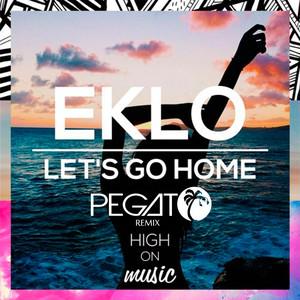 Let's Go Home (Pegato Remix)