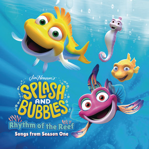 Jim Henson's Splash and Bubbles: Rhythm of the Reef (Songs from Season One)