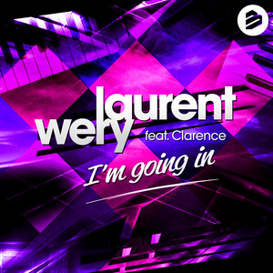 Laurent Wery feat. Clarence - Im going in