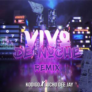 Vivo de Noche (Remix)