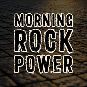 Morning Rock Power