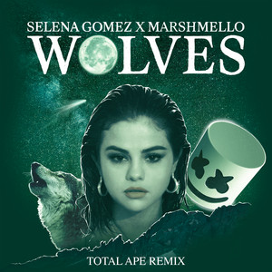 Wolves (Total Ape Remix)