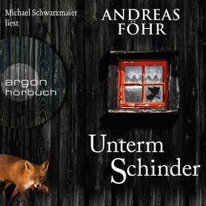 Unterm Schinder - Ein Wallner & Kreuthner Krimi, Band 9 (Gekürzt) Audiobook