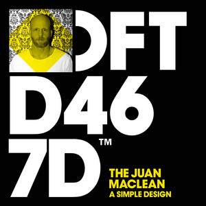 The Juan Maclean – A Simple Design (Studio Acapella)