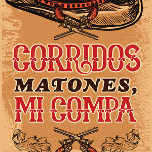 Corridos Matones, Mi Compa album