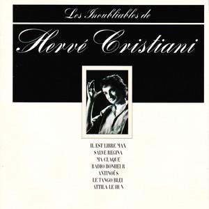 Les inoubliables de Hervé Cristiani - Best Of - Hervé Cristiani