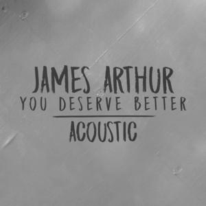 You Deserve Better (Acoustic) Albümü