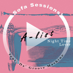 Night Time Lover (Sofa Sessions' A-list)
