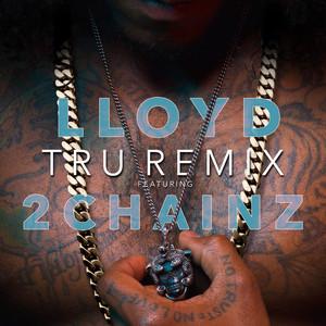 Tru (Remix) [feat. 2 Chainz]