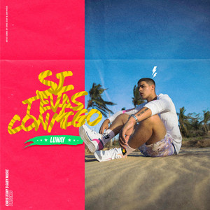 Si Te Vas Conmigo by Lunay