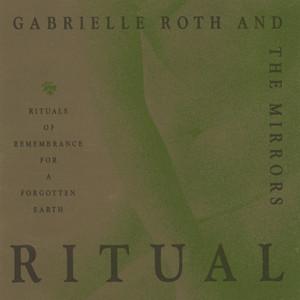 Prairie Ruins by Gabrielle Roth & The Mirrors