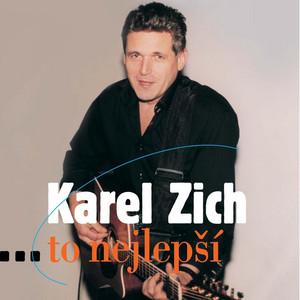 Karel Zich - ...To Nejlepší