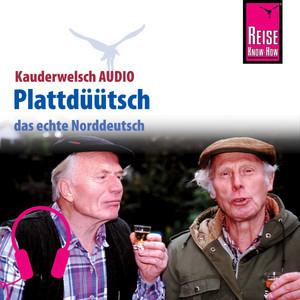 Reise Know-How Kauderwelsch AUDIO Plattdüütsch