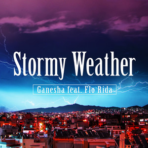 Stormy Weather (feat.Flo Rida)