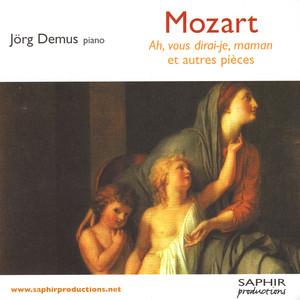 Douze Variations Ah, Vous Dirai-Je, Maman K.265. Sonate en Ut n°10 K.330 by Jörg Demus, Wolfgang Amadeus Mozart