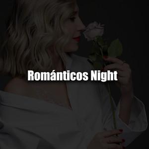 Románticos Night