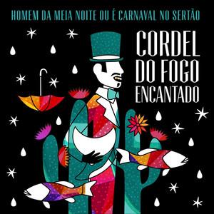 Homem da Meia Noite ou É Carnaval no Sertão