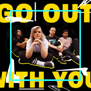 Go Out With You