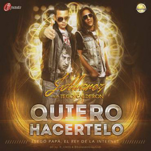 Quiero Hacertelo (feat.Tego Calderon)
