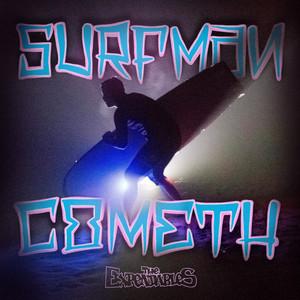 Surfman Cometh