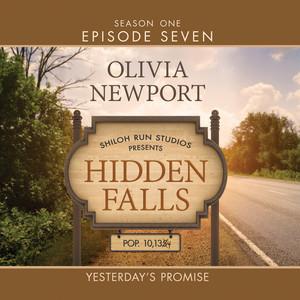 Hidden Falls, Season 1, Episode 7: Yesterday's Promise (Unabridged)