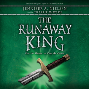 The Runaway King - Ascendance Trilogy, Book 2 (Unabridged) Audiobook
