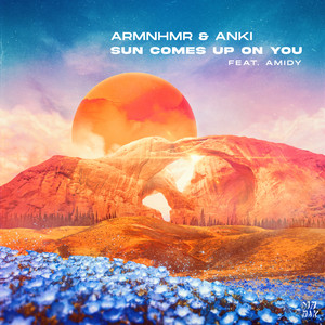 Sun Comes Up On You (feat. Amidy)