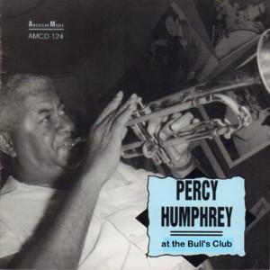 Percy Humphrey at the Bull's Club album