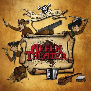Affentheater - Mr. Hurley Und Die Pulveraffen
