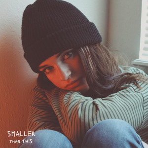 Smaller Than This - Sara Kays