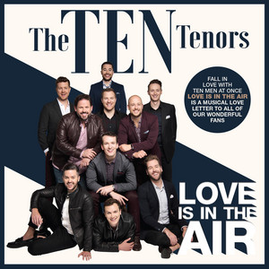 Like I'm Gonna Lose You by The Ten Tenors
