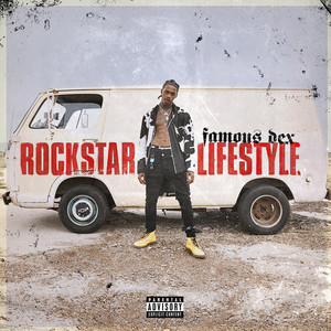 Rockstar Lifestyle by Famous Dex