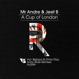 A Cup of London - Bigtopo & Omar Diaz Remix cover art