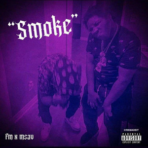 Smoke (FM x Msav)