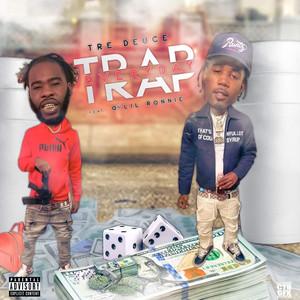Trap Everyday