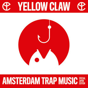 Amsterdam Trap Music (Special Japan Edition)