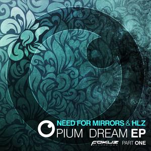 Opium Dream EP Part 1