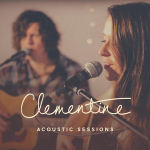 Clementine Acoustic Sessions