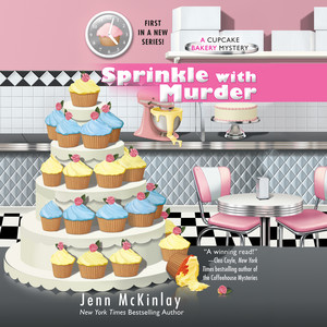 Sprinkle With Murder - A Cupcake Bakery Mystery, Book 1 (Unabridged)