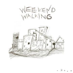 Weekend Walking