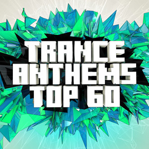 Trance Anthems Top 60 album