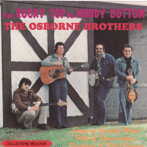 From Rocky Top to Muddy Bottom: The Songs of Boudleaux and Felice Bryant - The Osborne Brothers