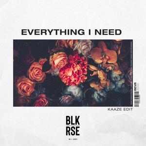 Everything I Need (KAAZE Edit)