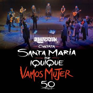 Cantata Santa María de Iquique Vamos Mujer (En Vivo 50 Años) album